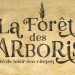 Parc de loisirs eco-citoyen La Forêt des Arboris